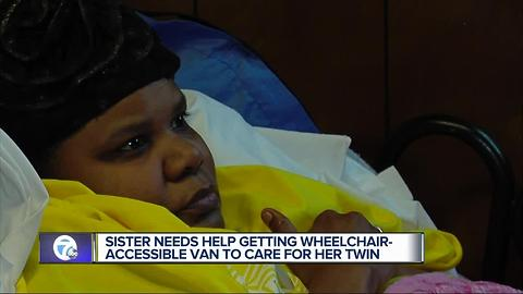 Sister needs help getting wheelchair accessible van to care for her twin