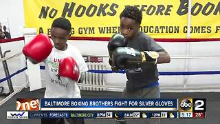 Baltimore boxing brothers fight for Silver Gloves - Video