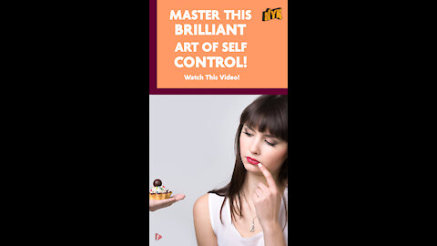How To Master The Art Of Self Control *