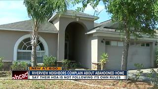 Riverview neighbors upset about abandoned home owned by HOA - Video