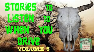 Stories to Listen to When You Drive | Volume 5 | Supernatural StoryTime E125
