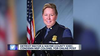 Detroit Mayor and Wayne County Executive condemn Michigan State Police Colonel for online post