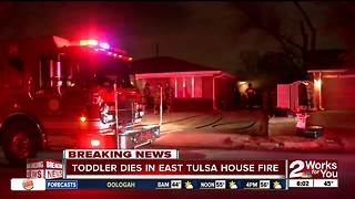 Toddler dies in east Tulsa house fire - Video