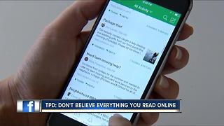 TPD: Don't believe everything you read online - Video