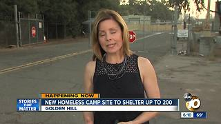 New homeless camp site to shelter up to 200 - Video