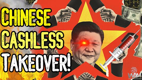The Chinese CASHLESS TAKEOVER! - From Vaccine Passports To Social Credit! - The RISE Of Technocracy!
