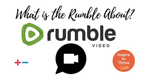 What's the Rumble About?