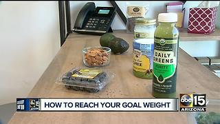 Best way to reach you goal weight: Best foods to eat - Video