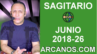 HOROSCOPO SAGITARIO-Semana 2018-26-Del 24 al 30 de junio de 2018-ARCANOS.COM - Video