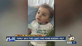 TEAM 10: Family says they can't find home nursing help - Video