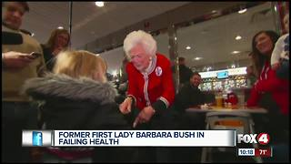 Former First Lady Barbara Bush in Failing Health - Video