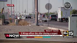 El Mirage Police Officer dies after chasing a suspect - Video
