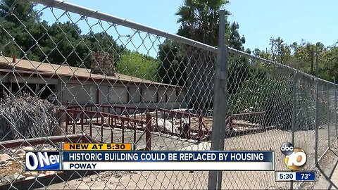 Historic Poway building could be replaced by housing
