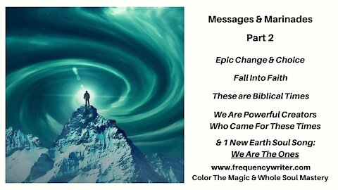 Messages & Marinades Pt. 2: Epic Change & Choice, Fall Into Faith, Biblical Times, Powerful Creators