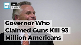 Governor Who Claimed Guns Kill 93 Million Americans Daily May Be 2020 Dem Nominee for President - Video