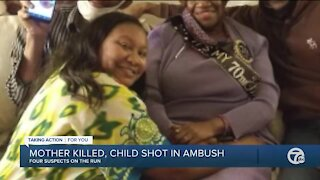 Mother killed, child shot in ambush in Detroit