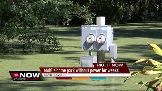 Mobile home park without power for weeks