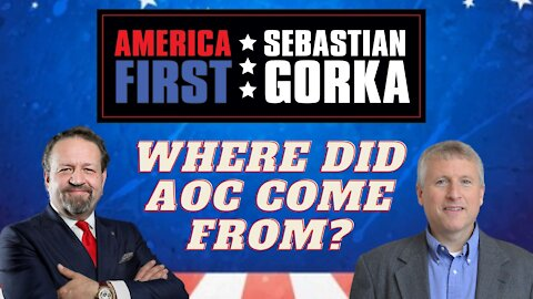 Where did AOC come from? Paul Kengor with Sebastian Gorka on AMERICA First
