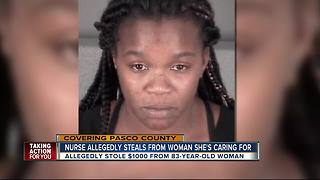 Nurse allegedly steals from woman she's caring for - Video