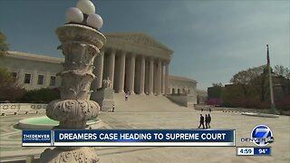 Dreamers case heading to Supreme Court