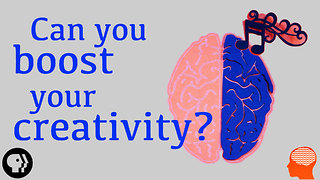 Can You Boost Your Creativity? - Video