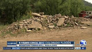 Mountain towns continue to rebuild four years after 2013 floods - Video