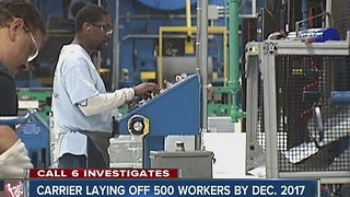 Carrier laying off 500 workers by end of 2017 - Video