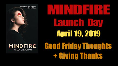 MINDFIRE Launch Day