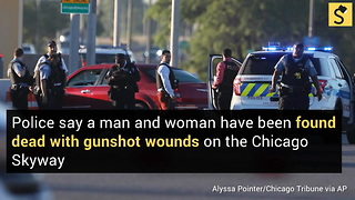 Man, Woman Found Dead with Gunshot Wounds on Chicago Skyway - Video
