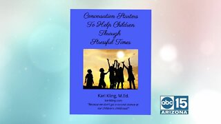 "FREE E-Book, ""Conversation Starters To Help Children Through Stressful Times"""