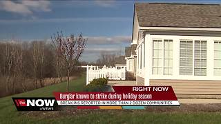 Burglar known to strike during holiday season - Video