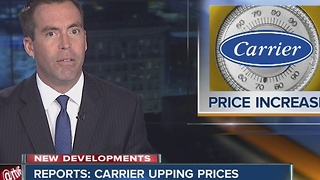 Reports: Carrier upping prices - Video