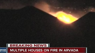 Homes burn in Arvada - Video
