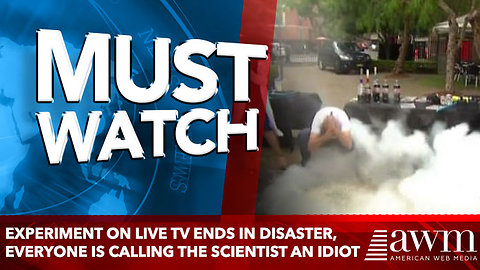 Experiment On Live TV Ends In Disaster, Everyone Is Calling The Scientist An Idiot