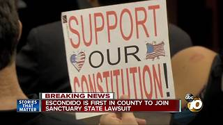 Escondido is first in County to join sanctuary state lawsuit - Video