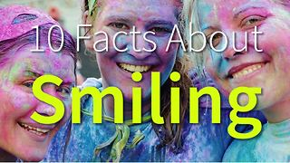 10 Intriguing facts about smiling - Video