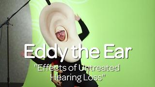 Eddy the Ear - The Effects of Untreated Hearing Loss - Video