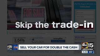 Sell your car for double the cash!