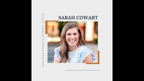 Sarah Cowart - College Sports During COVID
