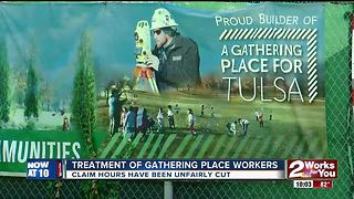 Treatment of Gathering Place workers questioned - Video