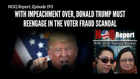 With impeachment over, Donald Trump MUST reengage in the voter fraud scandal