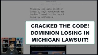 MI Attorney & Team CRACKED The Dominion Vote-Switching Code! Lawsuit Filed!