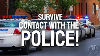 Survive Contact With Police -- Enough Now!
