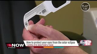 Tampa eye doctor explains why your normal sunglasses won't protect your eyes from the eclipse - Video