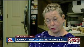 Woman tired of getting wrong bill