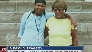 Mother of Tulsa homicide victim speaks out - Video