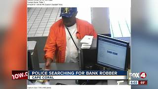 Cape Coral Police search for bank robber