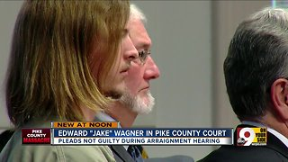 "Pike County massacre suspect Edward ""Jake"" Wagner pleads not guilty - Video"
