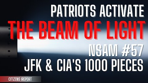 Patriots Activate the Beam of Light: JFK & C_A's 1000 Pieces