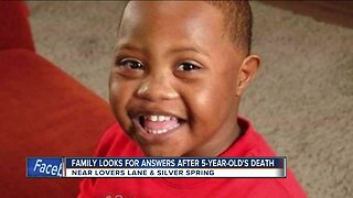 Family looks for answers after death of 5-year-old child